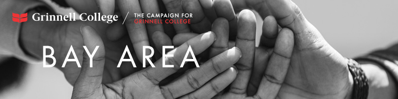 Image: Hands stacked as if in the middle of a huddle. Text: Bay Area Logo: Grinnell College / Campaign