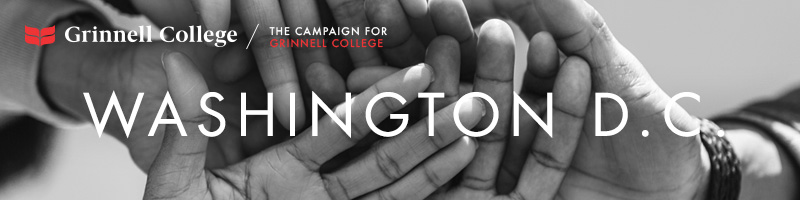 Image: Hands stacked as if in the middle of a huddle. Text: Washington D.C. Logo: Grinnell College / Campaign