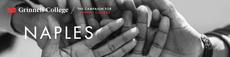 Image: Hands stacked as if in the middle of a huddle. Text: Naples Logo: Grinnell College / Campaign