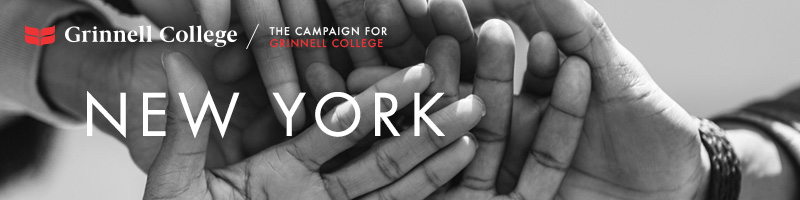 Image: Hands stacked as if in the middle of a huddle. Text: New York Logo: Grinnell College / Campaign