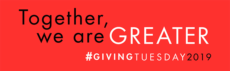 Text: Together, we are Greater #GivingTuesday 2019. Black and white text on a red background.
