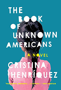 Cover for the book:  The Book of Unknown Americans: by Cristina Henríquez