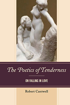 Book Cover - The Poetics of Tenderness: On Falling in Love. Image: Statue of a man and woman embracing.