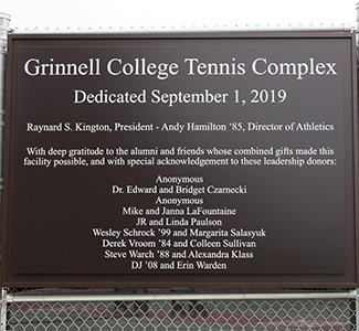 The sign at the Grinnell College Tennis Complex for its' dedication September 2019.
