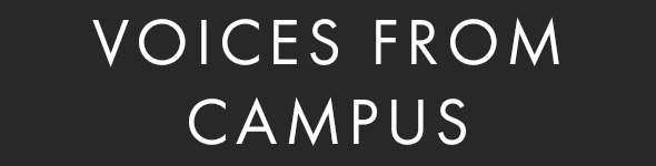 White text on black background. Text: Voices from Campus