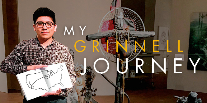 Abdiel Lopez '18. Text: My Grinnell Journey.