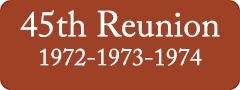 Button: 45th Reunion, 1972 - 1973 - 1974