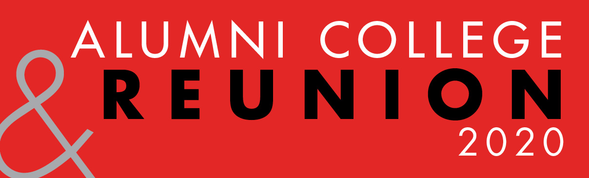 Text: Alumni College & Reunion 2020. White and Black font over a red background