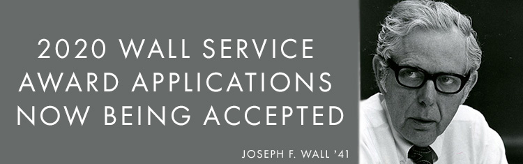 Image: Joseph F. Wall '47. Text: 2020 Wall Service Award applications now being accepted.