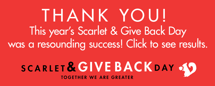 White text on red background. Text: Thank you! This year's Scarlet & Give Back Day was a resounding success. Click to see results.