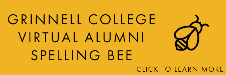 Icon: Bee Text: Grinnell College Virtual Alumni Spelling Bee, Click to learn more