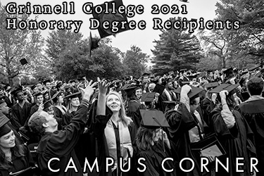 Text: Campus Corner - Grinnell College 2021 Honorary Degree Recipients. Image: Black and white photo of graduates tossing their graduation caps into the air.
