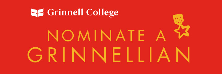 Text: Nominate a Grinnellian. Image: Yellow Text on a red background. The Grinnell College logo in white in the upper left corner.