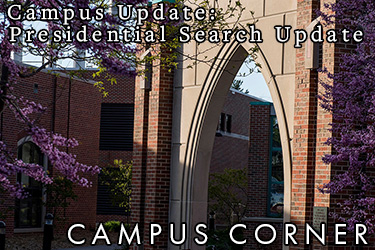 Image: An Archway on campus surrounded by spring lilacs. Text: Campus Corner - Campus Update: Presidential Search Update